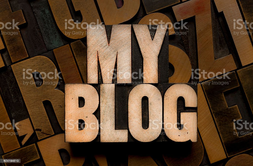 MY BLOG - Letterpress type stock photo