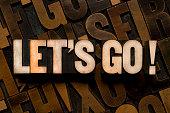 LET'S GO! - Letterpress type