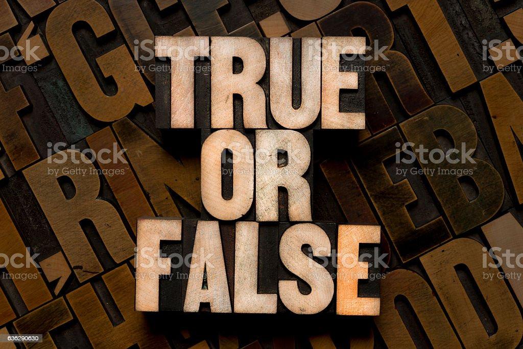 TRUE OR FALSE - Letterpress type stock photo