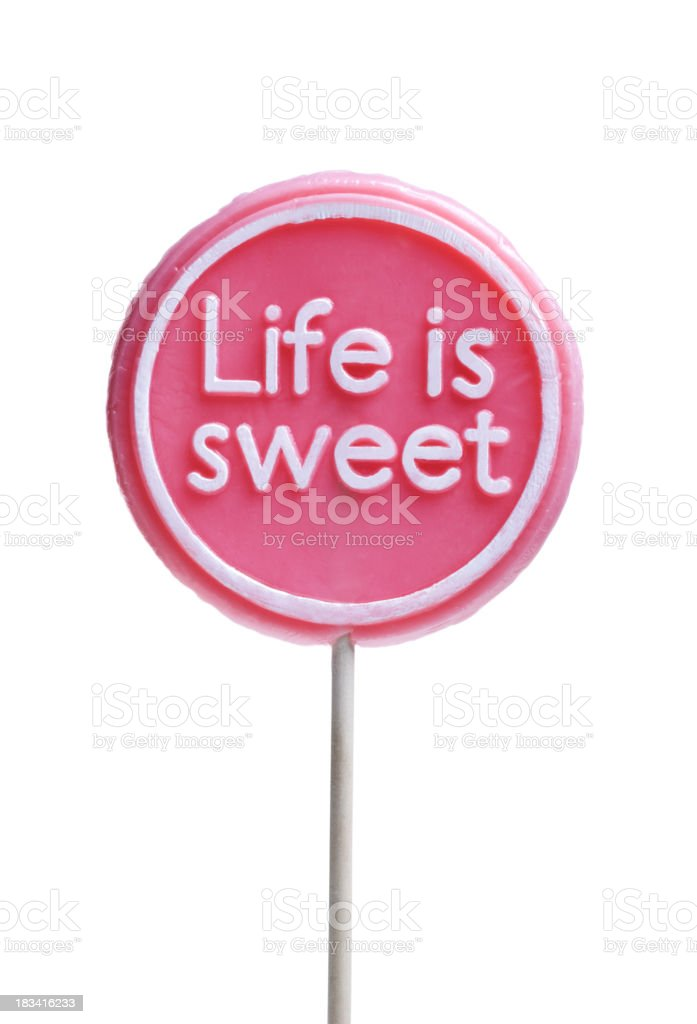 Life Is Sweet Lollipop Isolated On White stock photo