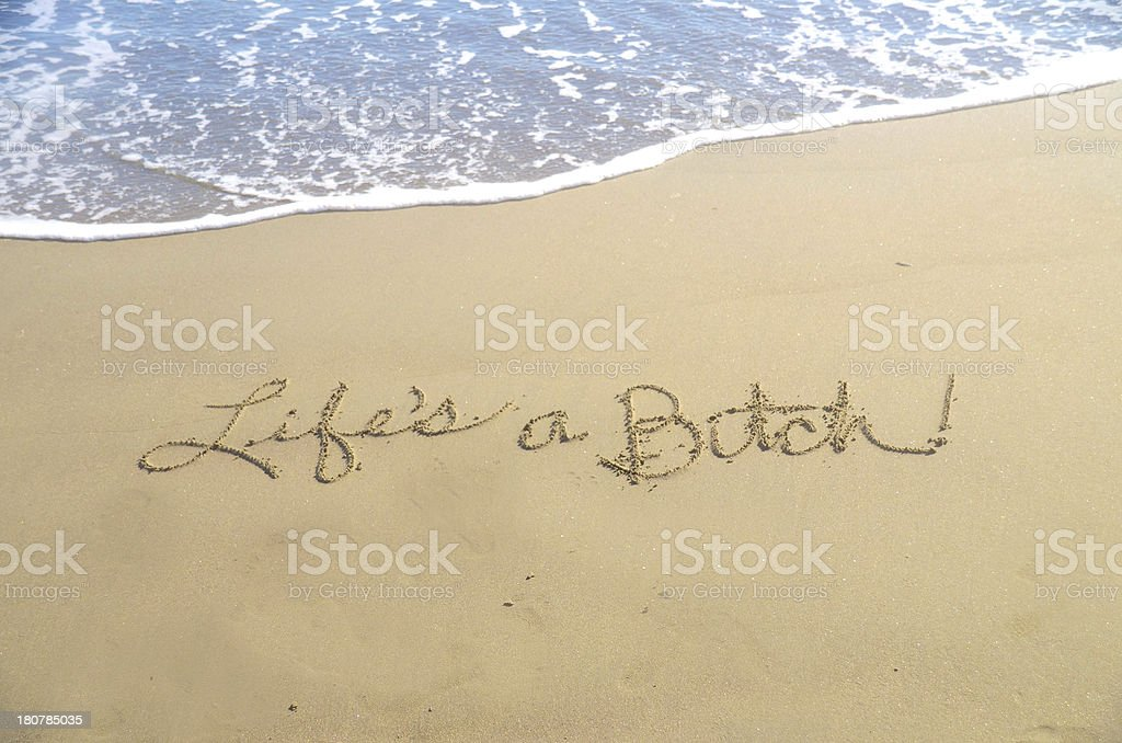 Life's a bitch royalty-free stock photo