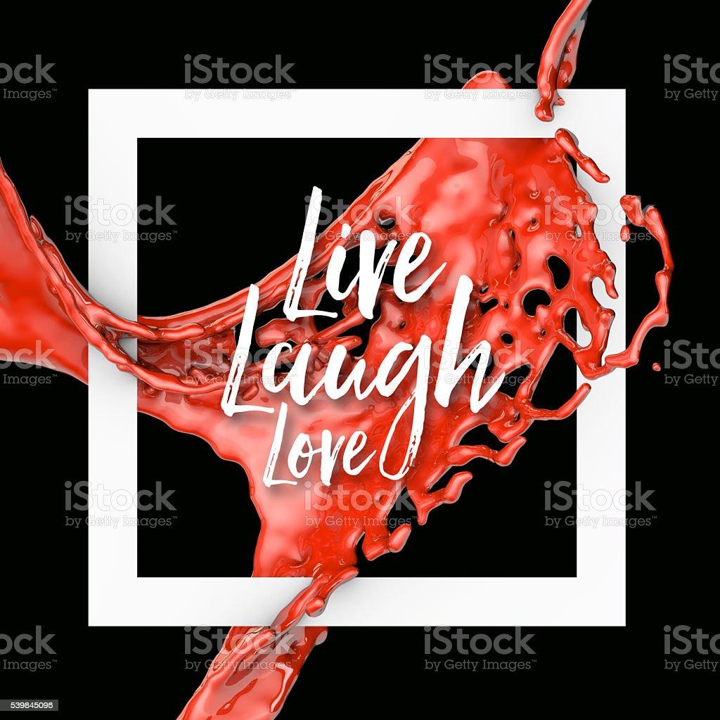 Live laugh love paint splash boarder stock photo