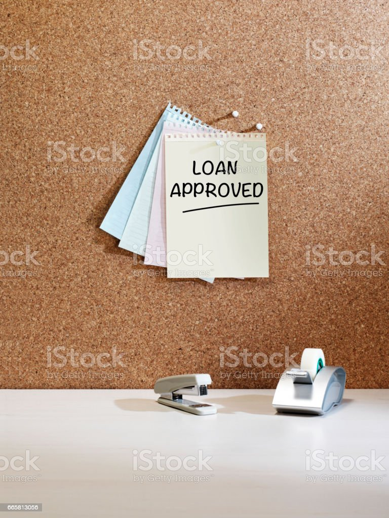 'loan approved' reminder note stock photo