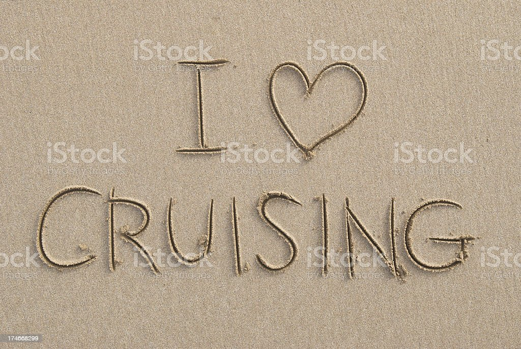 I Love Cruising Message Handwritten in Smooth Sand royalty-free stock photo