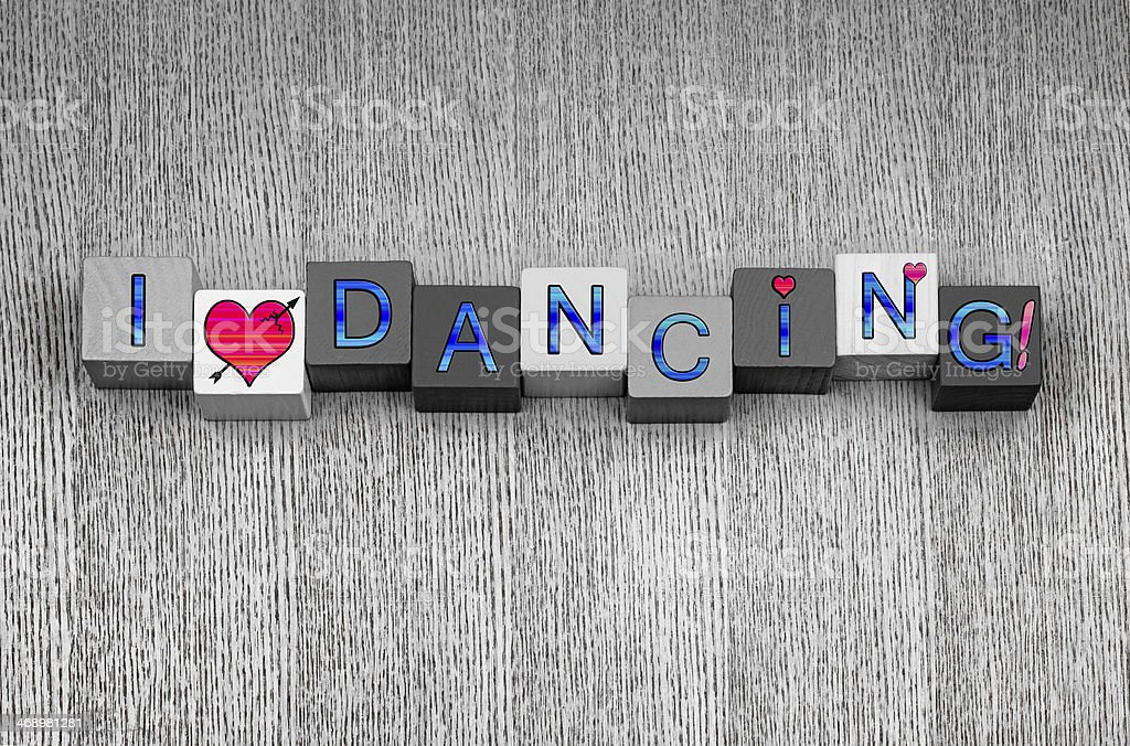 I Love Dancing, sign series for dance, celebration and party. stock photo