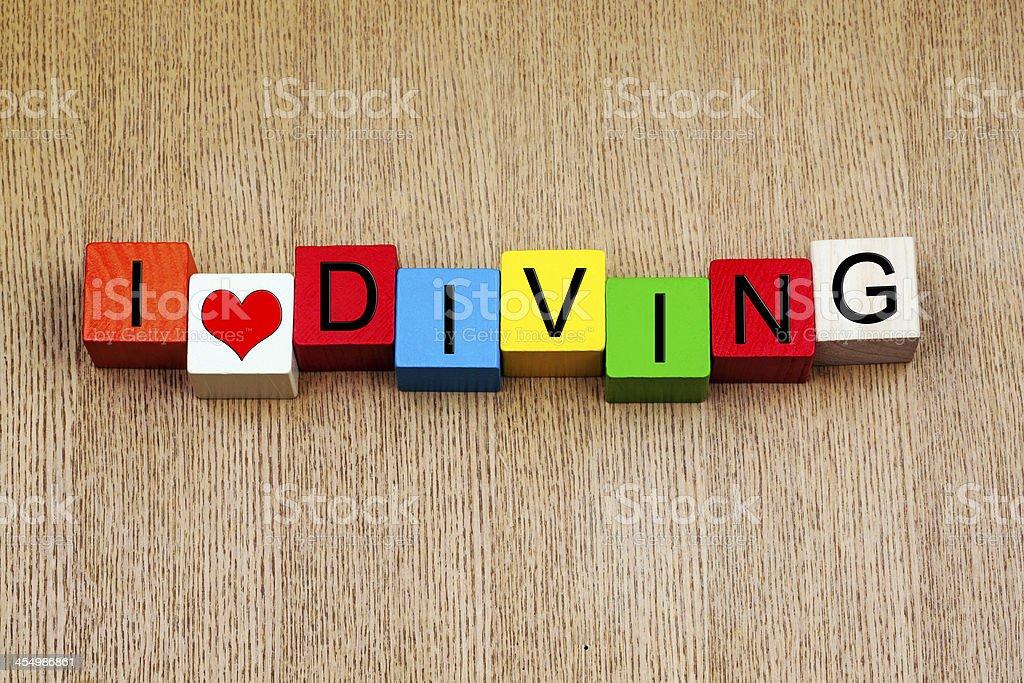 I Love Diving - sign series for loving sport stock photo