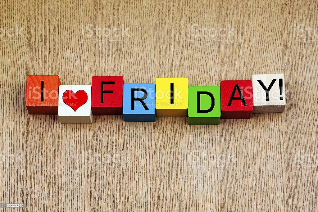 I Love Friday - sign for business stress and weekend! stock photo