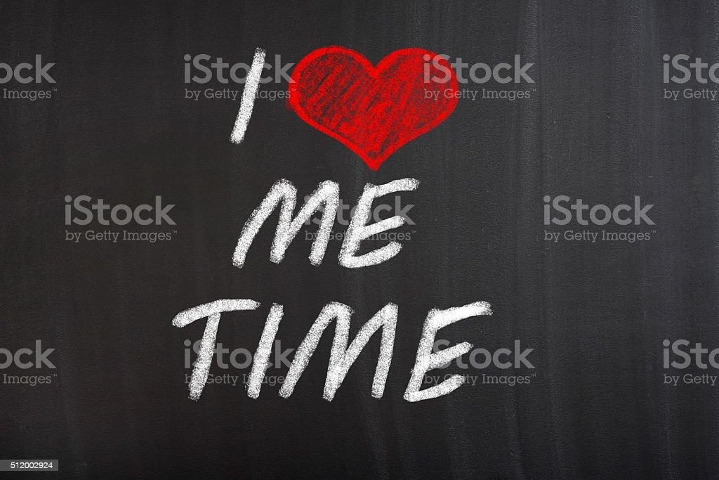 I Love Me Time stock photo