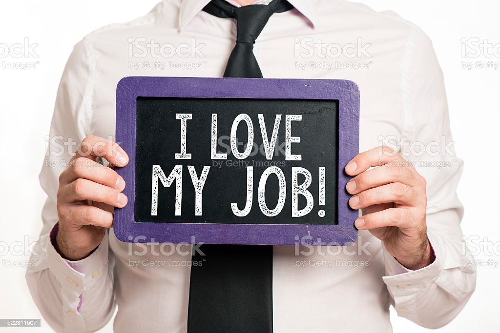 I love my job Handwritten on a blackboard stock photo