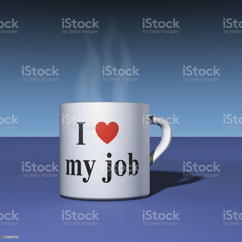 I Love My Job royalty-free stock photo