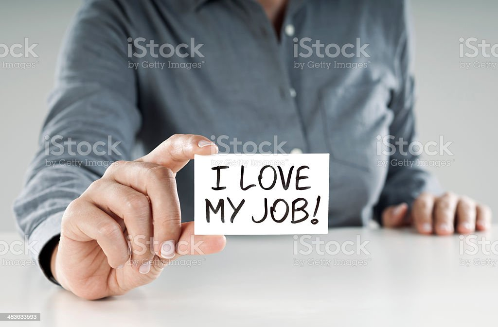 I love my job! stock photo