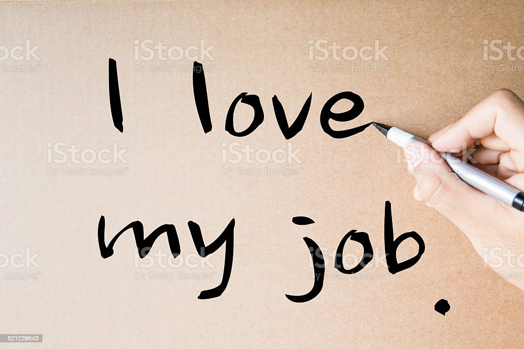I love my job stock photo