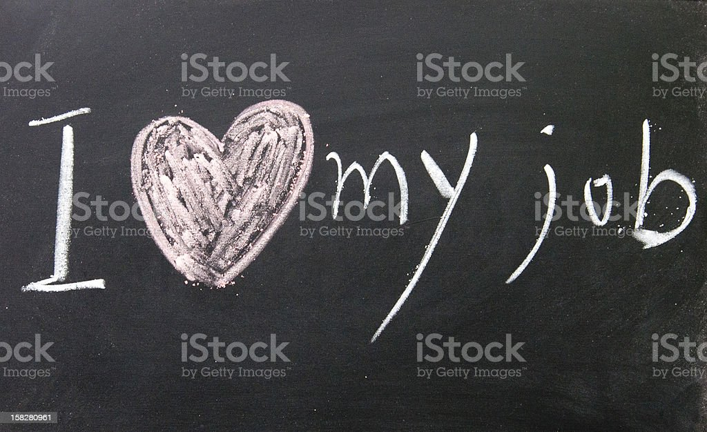 I love my job title written with chalk on blackboard stock photo