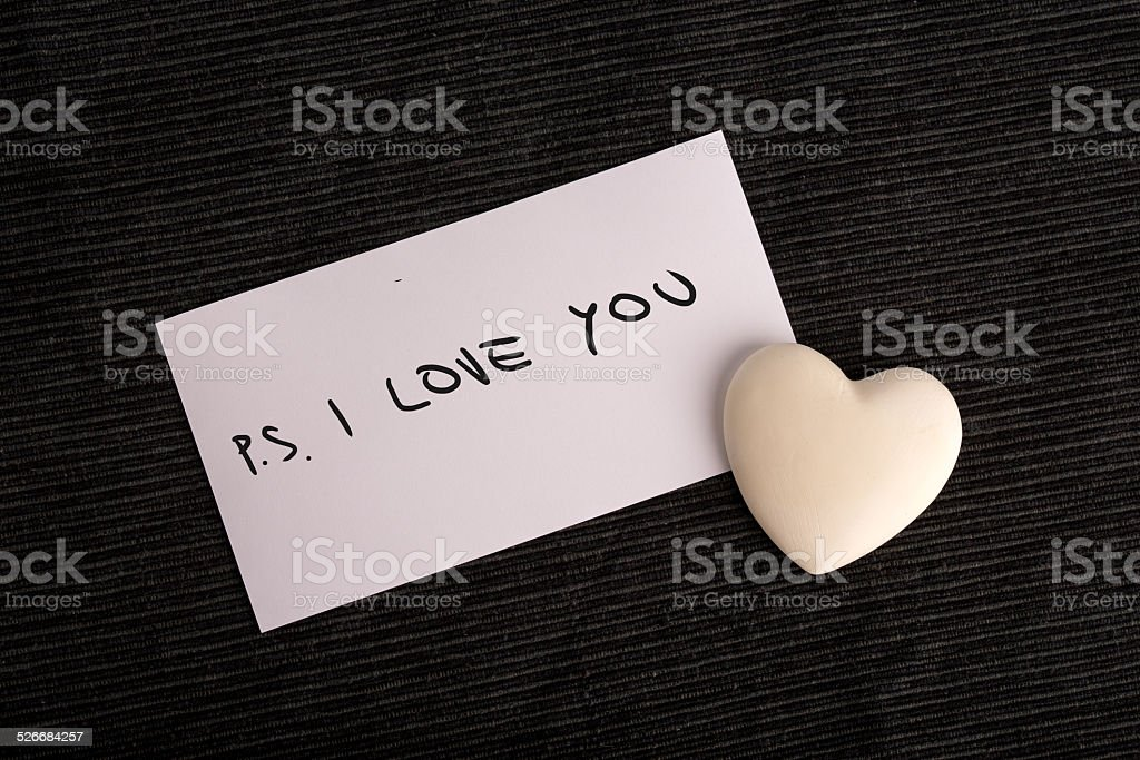 PS. I Love You stock photo