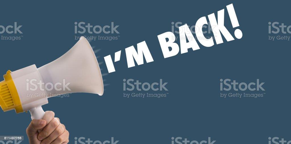 I'm Back stock photo