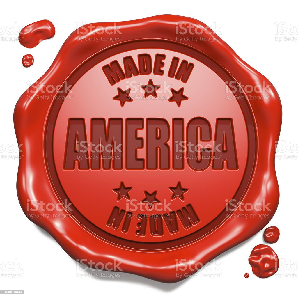 Made in America - Stamp on Red Wax Seal. royalty-free stock photo