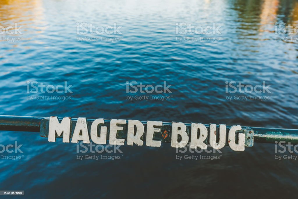 Magere Brug Sign stock photo