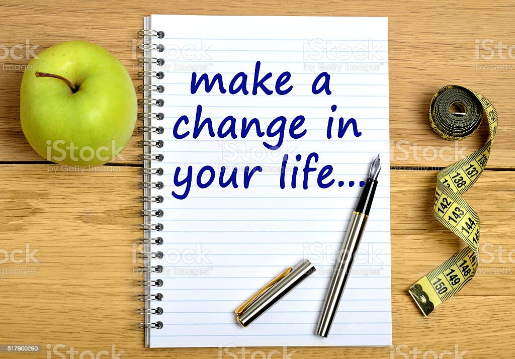 Make a change in your life stock photo