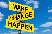 Make Change Happen Street Sign