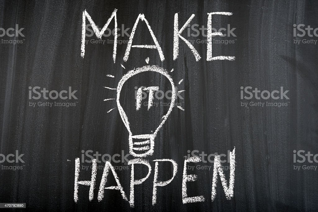 Make It Happen Concept stock photo