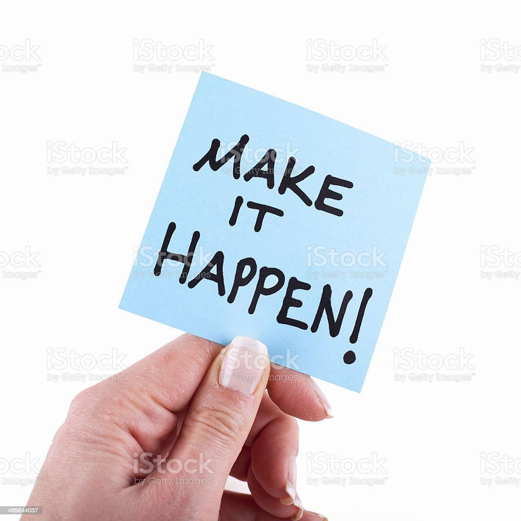 Make It Happen! stock photo