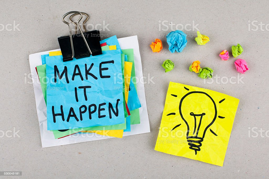 Make it happen stock photo