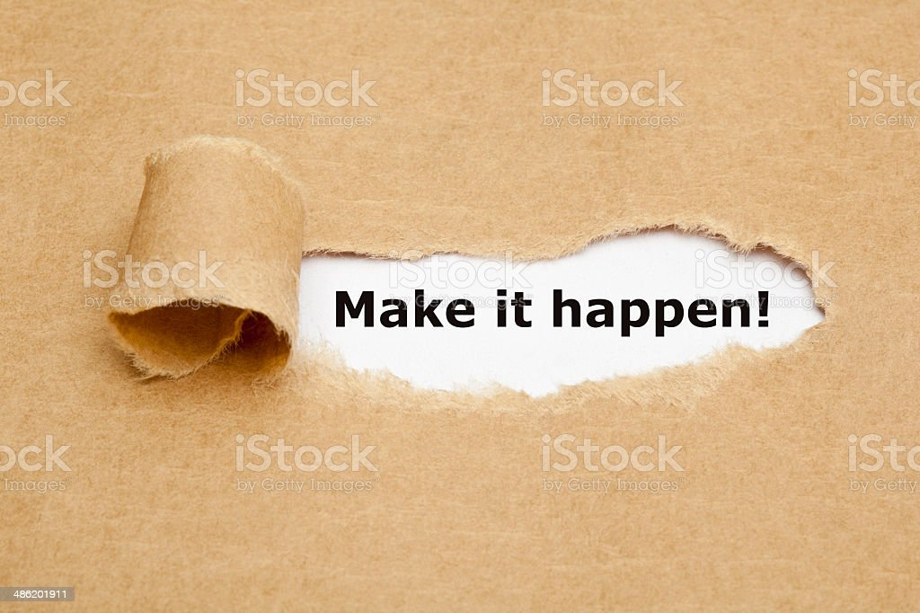 Make it happen Torn Paper stock photo