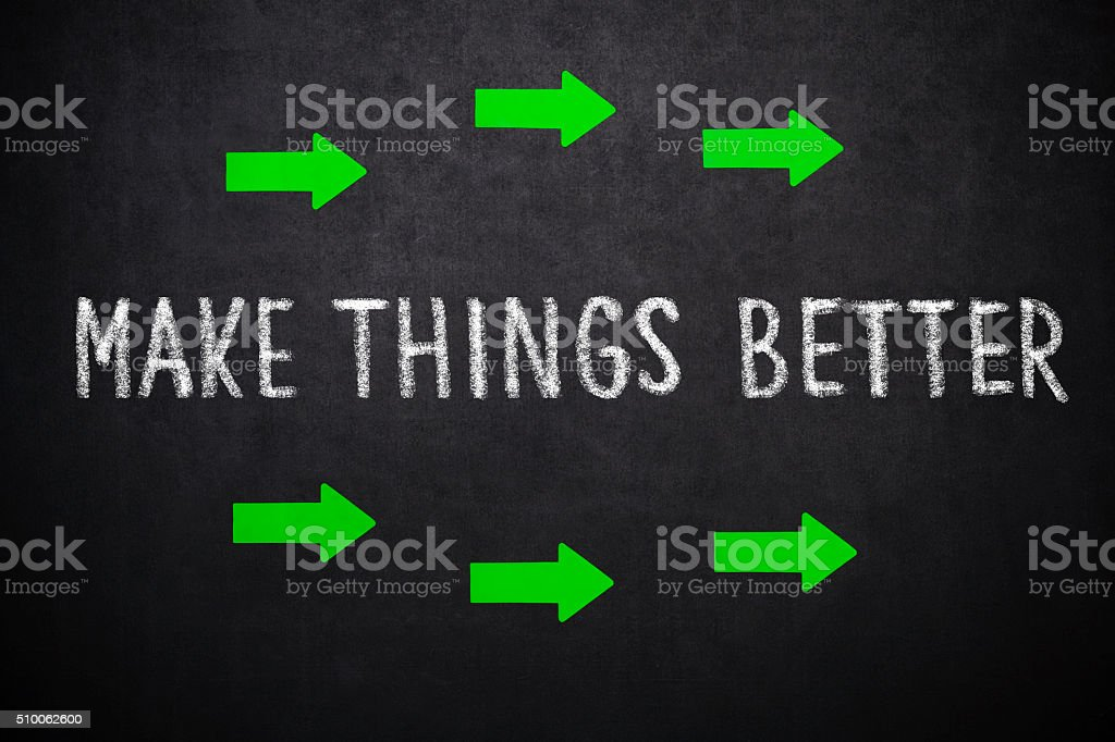Make things better stock photo