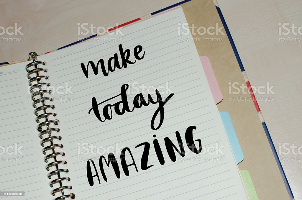 Make today amazing inspirational message stock photo