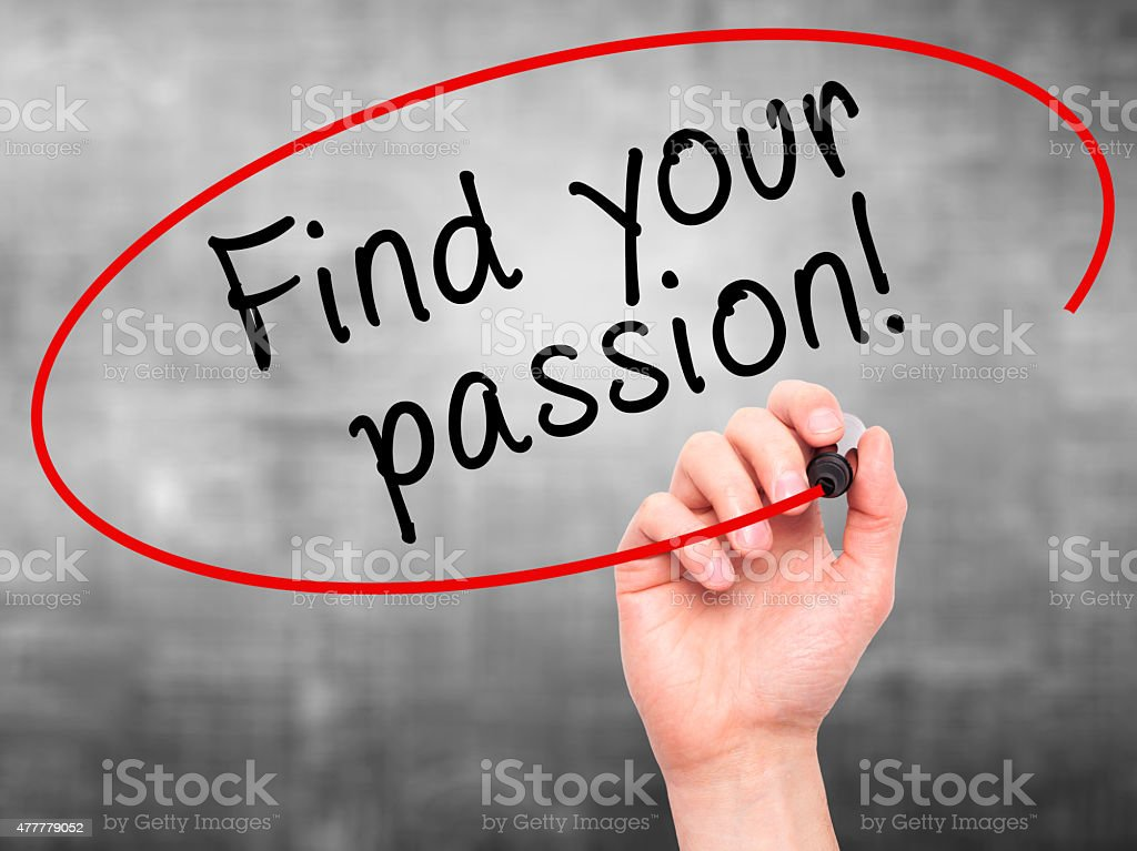 Man Hand writing Find your passion! with marker stock photo