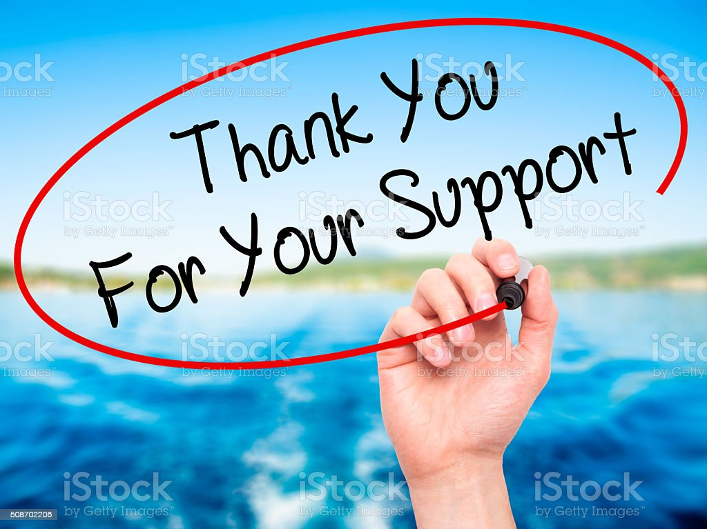 Man Hand writing Thank you For Your Support  with marker stock photo