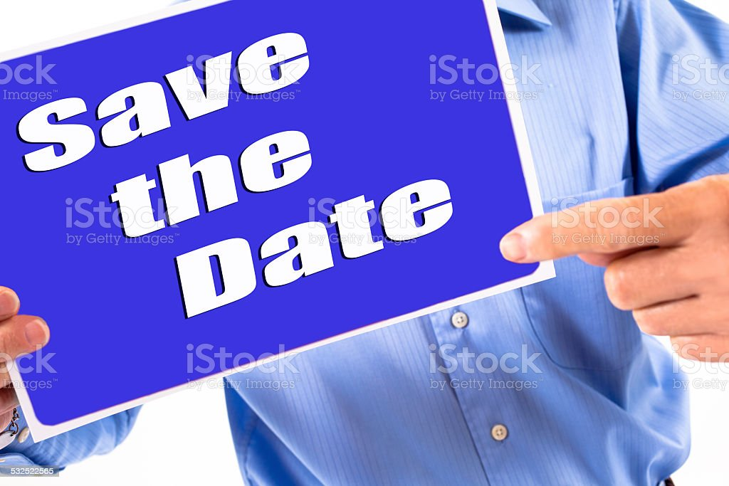 Man holds blue 'Save the Date' sign. Hands. Pointing. stock photo