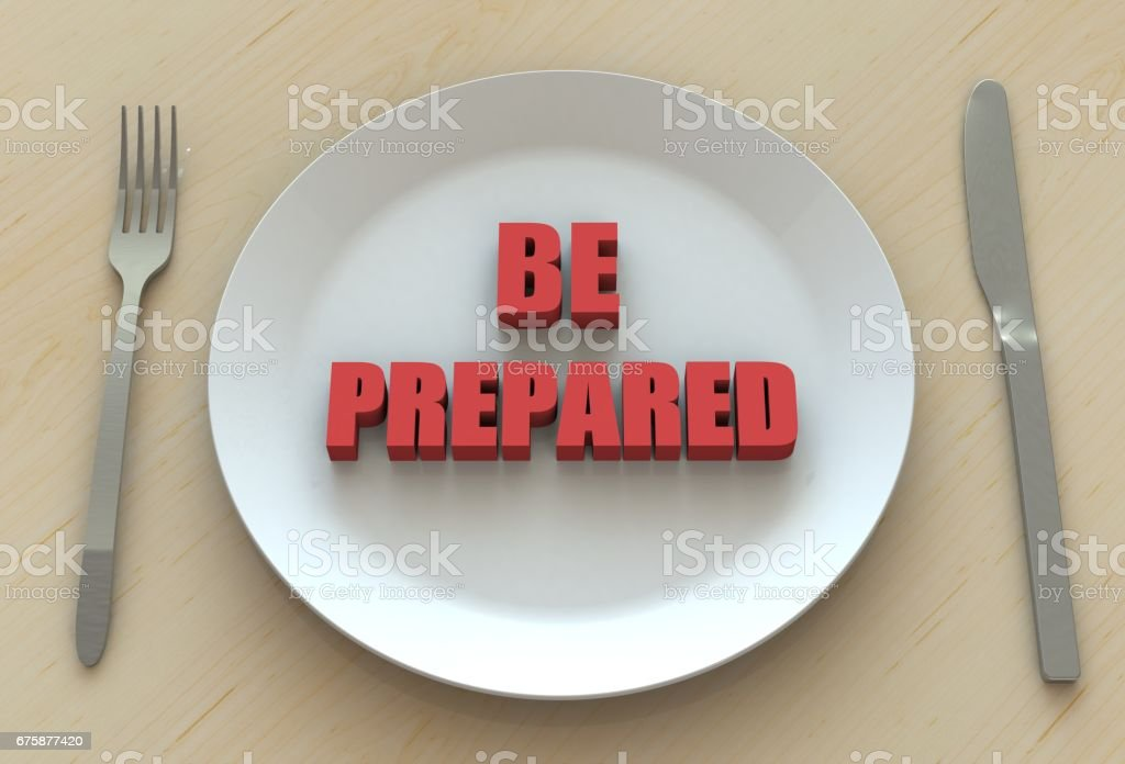 BE PREPARED, message on dish stock photo