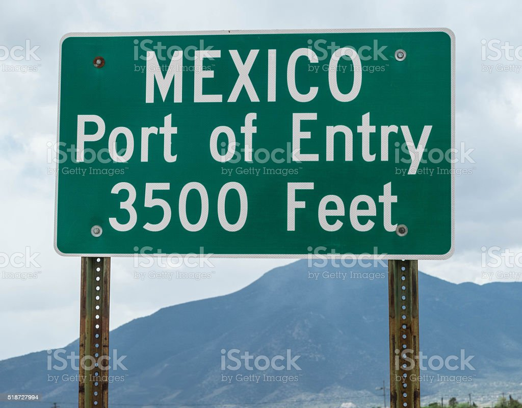 Mexico port of entry sign stock photo