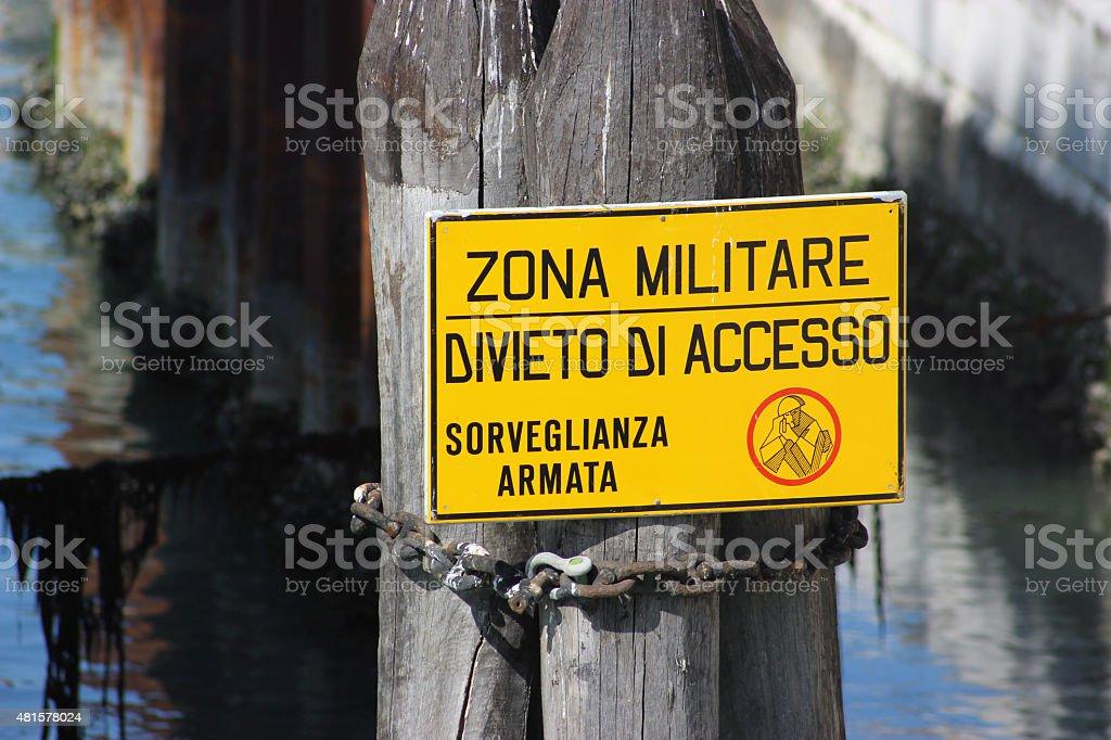 Military Zone Sign Venice stock photo