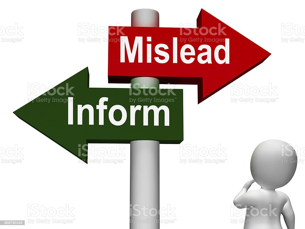 Mislead Inform Signpost Shows Misleading Or Informative Advice stock photo