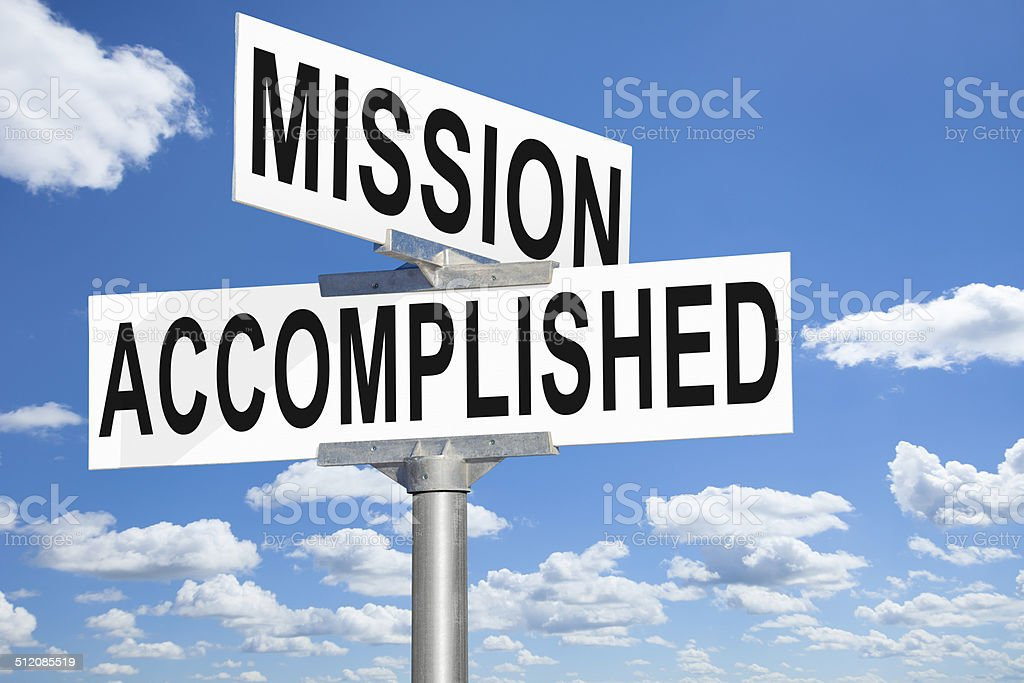 Mission Accomplished Street Sign stock photo