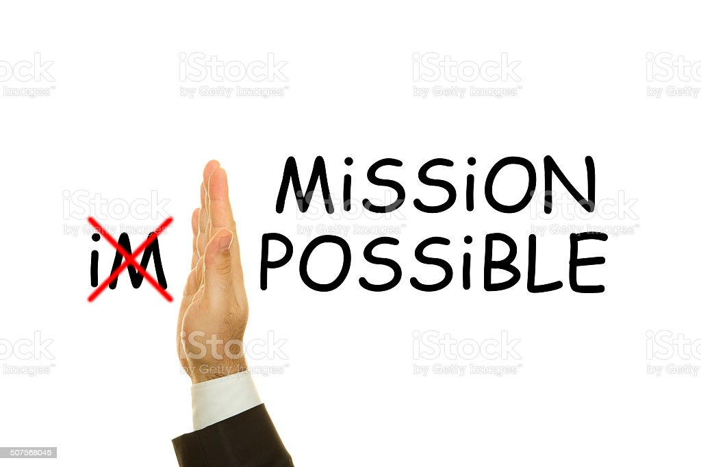 Mission impossible or possible stock photo
