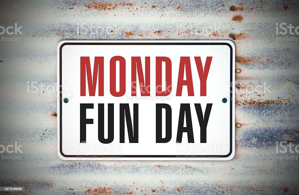 Monday Fun Day stock photo