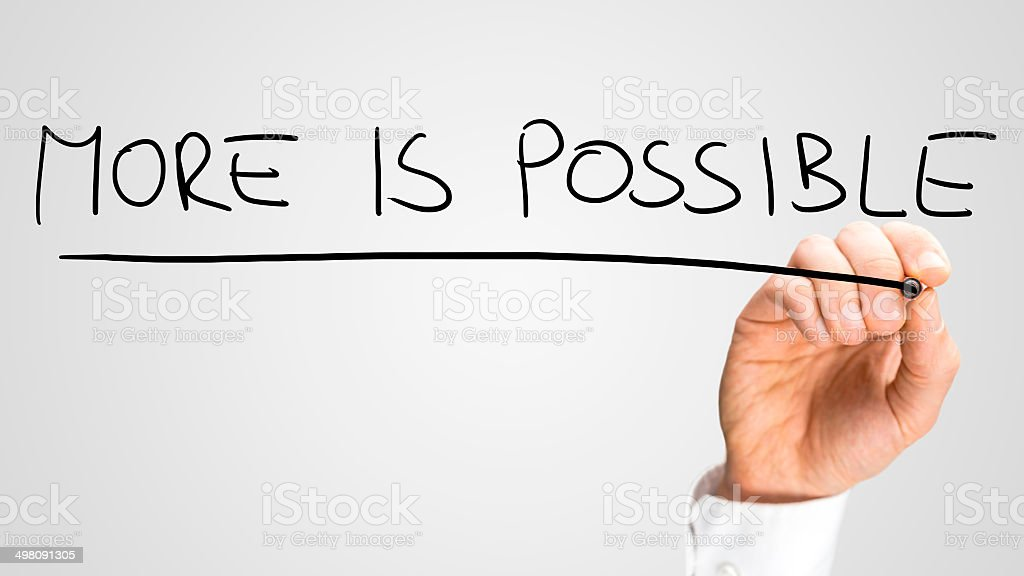 More is possible stock photo