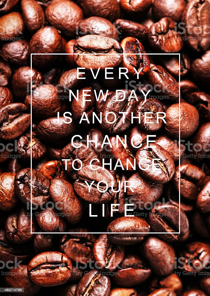 Motivational quote  EVERY NEW DAY IS ANOTHER CHANCE stock photo