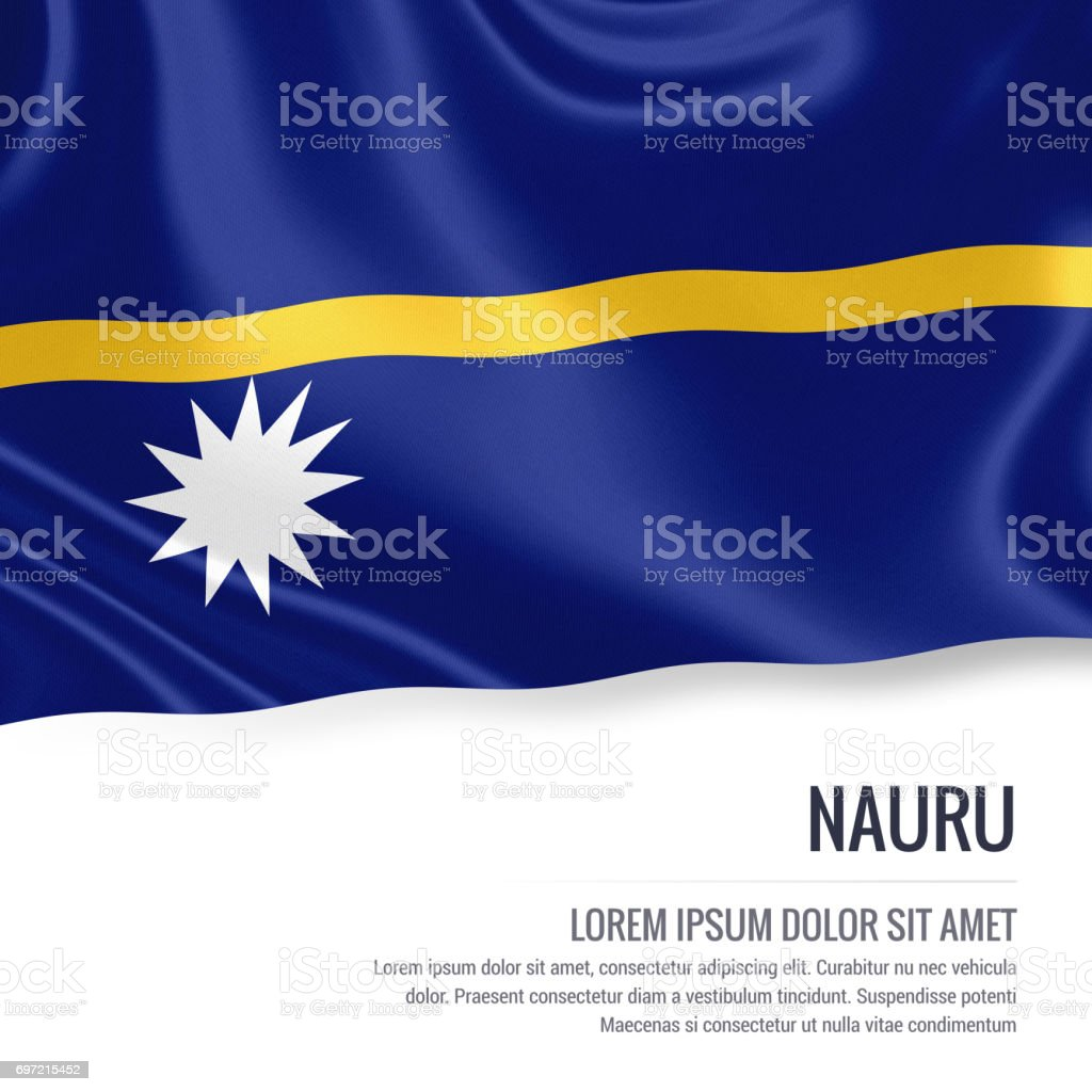 Nauru flag. Silky flag of Nauru waving on an isolated white background with the white text area for your advert message. 3D rendering. stock photo