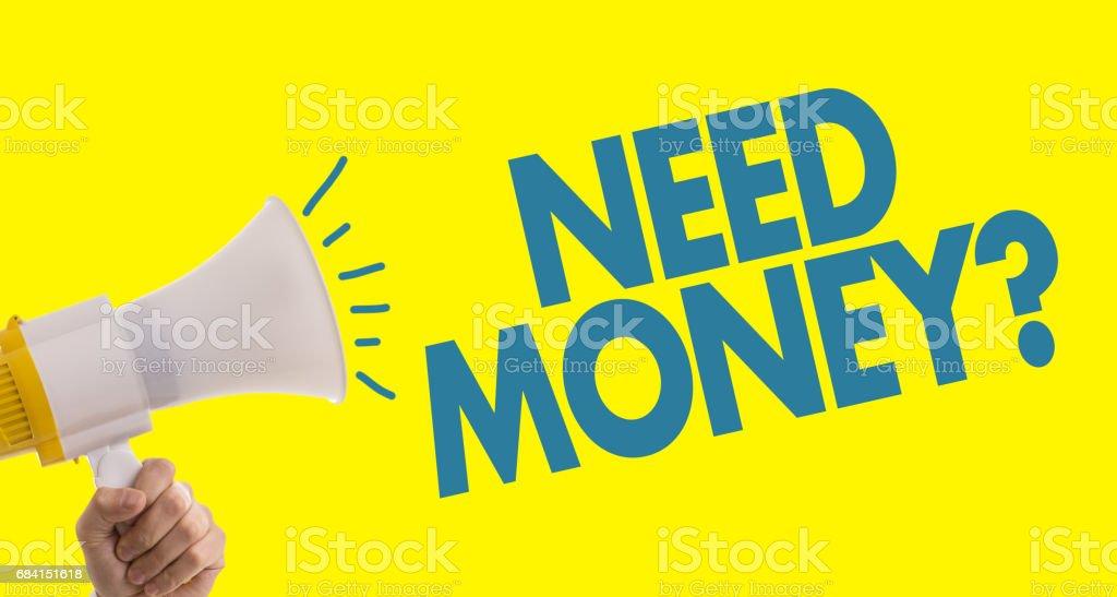 Need Money? stock photo