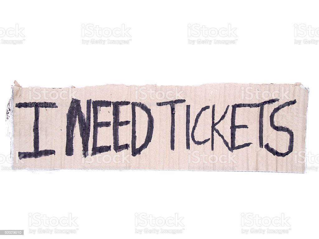 I Need Tickets royalty-free stock photo