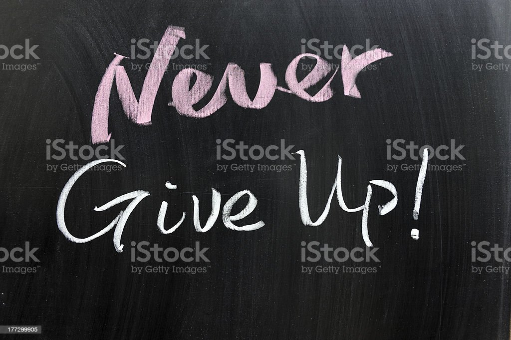Never give up! royalty-free stock photo