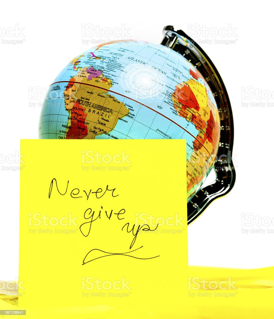 never give up royalty-free stock photo
