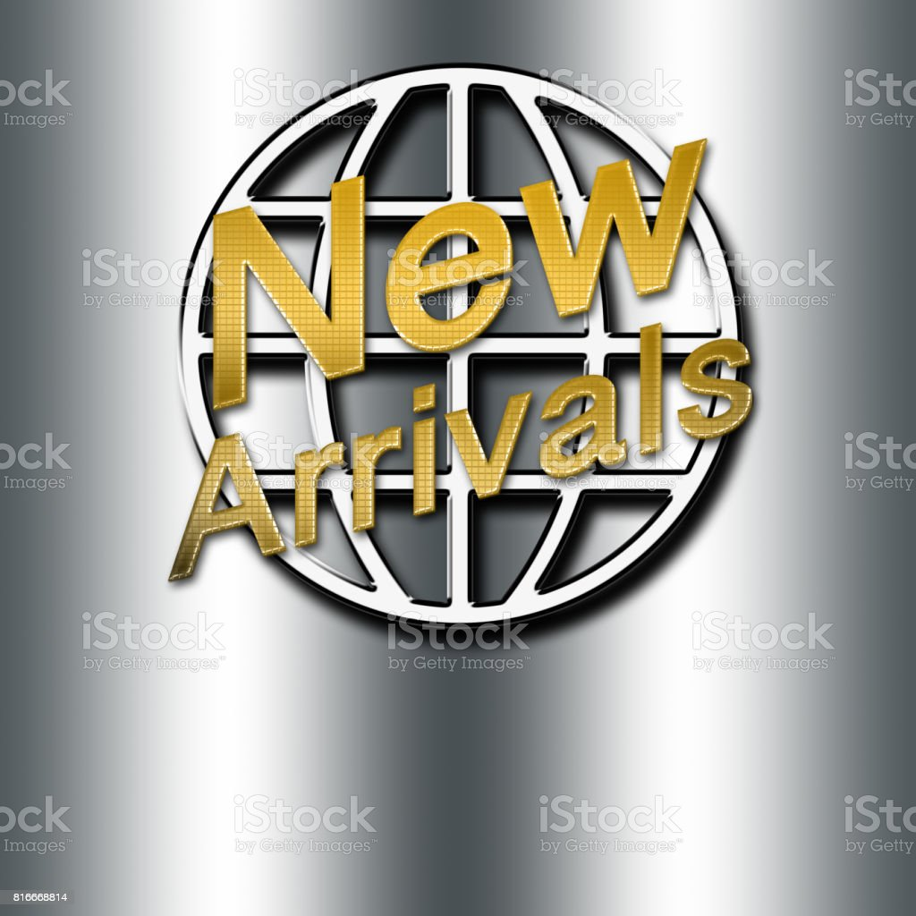New Arrivals, shiny gold text, in front of shiny metal round shape,  isolated against the silver background. stock photo