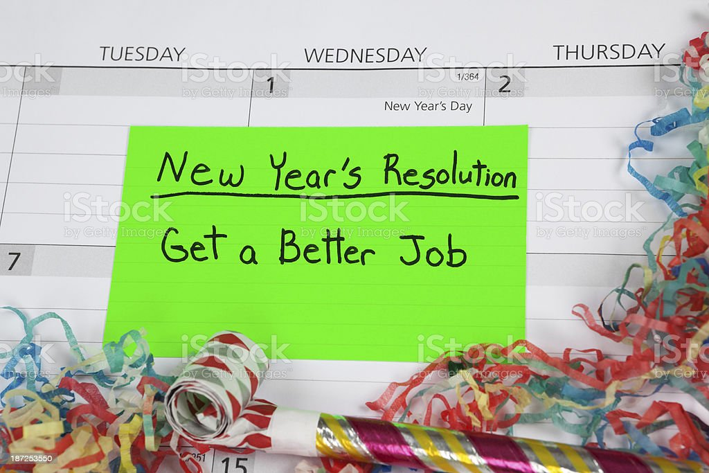 New Year's Resolution: Better Job royalty-free stock photo