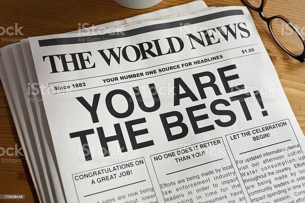 A newspaper with the headline 'You Are the Best royalty-free stock photo