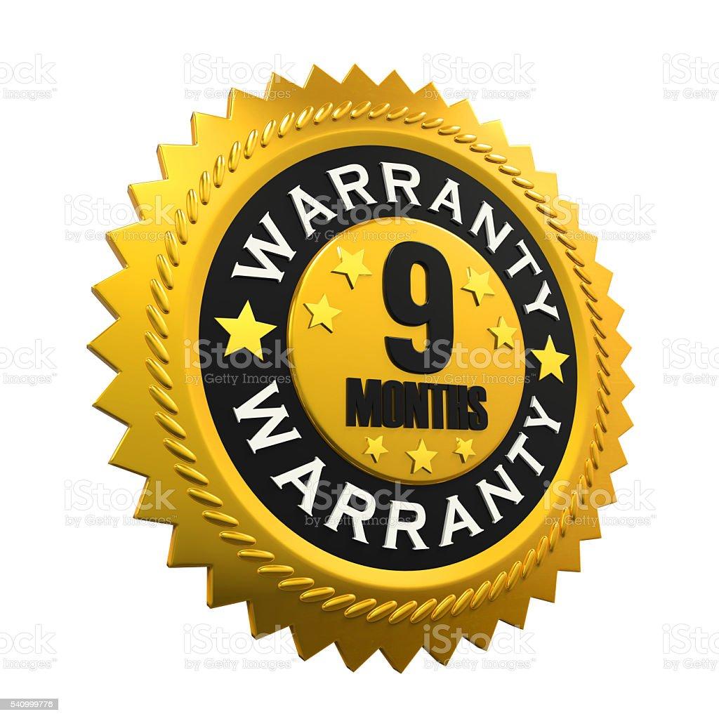 Nine Months Warranty Sign stock photo
